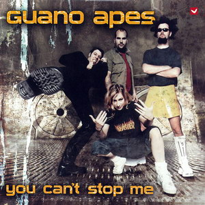 Guano Apes - You Can't Stop Me (2003)_1