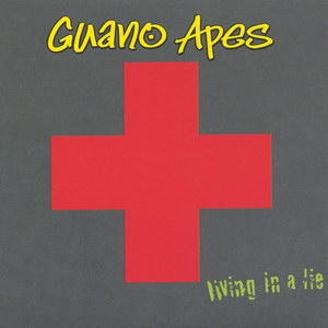 Guano Apes - Living In A Lie (2000)_1